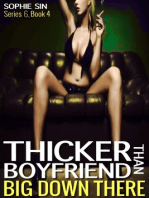 Thicker Than Boyfriend (Big Down There Series 6, Book 4)