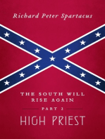 The South Will Rise Again, Part 2
