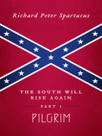 The South Will Rise Again, Part 1