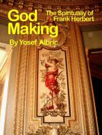 Godmaking. The Spirituality of Frank Herbert