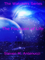 The Watchers: The Fountain of Life, Volume One