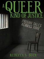 A Queer Kind of Justice