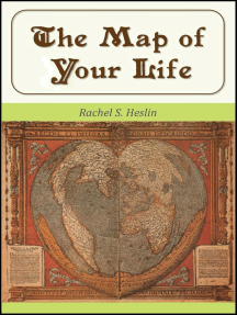 The Map of Your Life