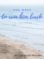 One Week to Win Him Back