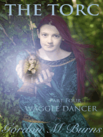 The Torc Part Four Waggle Dancer