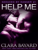 Help Me (Seduced by Danger, #1)