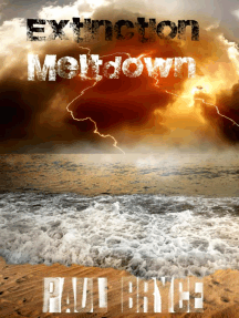 Meltdown (Extinction, #1)