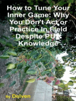 How to Tune Your Inner Game