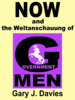 NOW and the Weltanschauung of Government Men