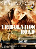 Tribulation Road