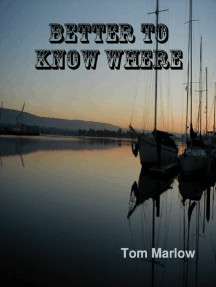 Better To Know Where
