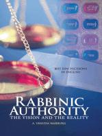 Rabbinic Authority, Volume 1