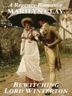Bewitching Lord Winterton - A Regency Romance