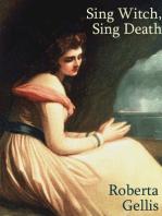 Sing Witch, Sing Death