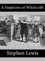 A Suspicion of Witchcraft