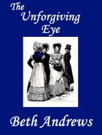The Unforgiving Eye