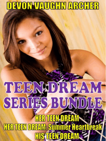 Teen Dream Series 3-Book Bundle: Her Teen Dream, Summer Heartbreak, His Teen Dream