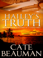 Hailey's Truth (Book Three In The Bodyguards Of L.A. County Series