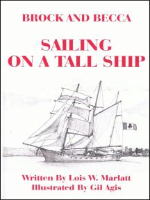 Brock and Becca: Sailing On A Tall Ship
