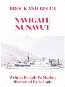 Brock and Becca: Navigate Nunavut