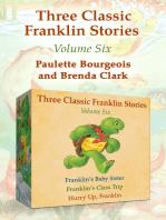 Three Classic Franklin Stories Volume Six