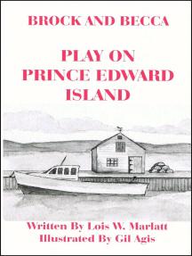 Brock and Becca: Play On Prince Edward Island