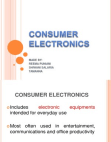 Reserch Project on Consumer Electronics