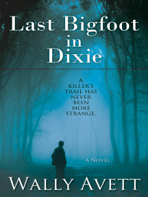 Last Bigfoot in Dixie