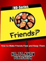No Friends?