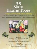 38 Super Healthy Foods