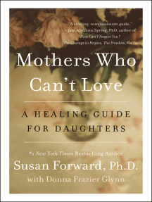 Mothers Who Can't Love by Susan Forward and Donna Frazier Glynn - Read  Online