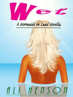 WET (A Mermaids on Land Novella, #1)