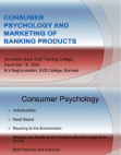 Project Report on Consumer Psychology and Marketing of Banking Products