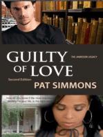 Guilty of Love