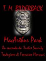 MacArthur Park - Un racconto della Justice Security