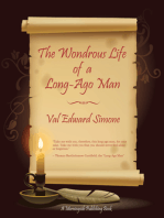 The Wondrous Life of a Long-Ago Man