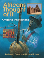 Africans Thought of It: Amazing Innovations