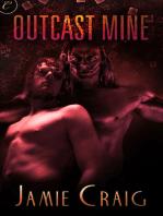 Outcast Mine