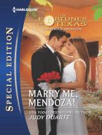 Marry Me, Mendoza!