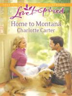 Home to Montana