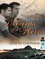 Dreams of a Hero
