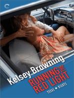 Running the Red Light