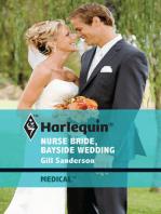Nurse Bride, Bayside Wedding