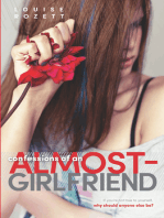 Confessions of an Almost-Girlfriend