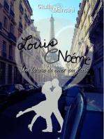 Louis e Noémie - Um (a)caso de amor em Paris