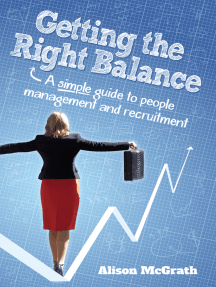 Getting the Right Balance: A Simple Guide to People Management and Recruitment