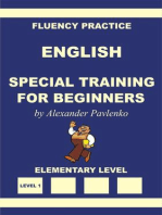 English, Special Training for Beginners, Elementary Level (English, Fluency Practice, Elementary Level, #1)