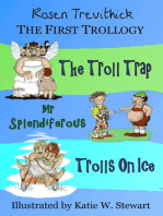 The First Trollogy (Smelly Trolls 1-3)