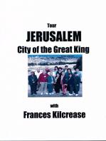 Jerusalem, City of the Great King