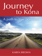Journey to Kona, A path to true potential
